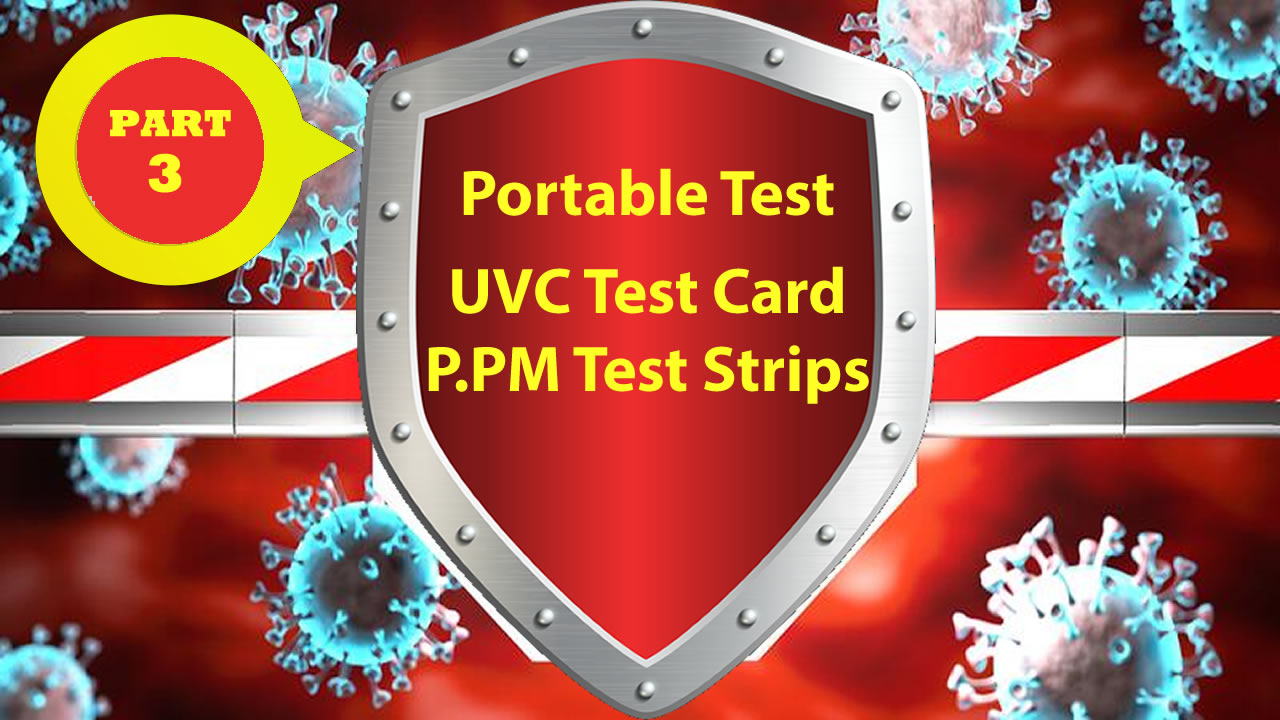 personal-pandemic-countermeasure-package-part-three-Portable-uvc-test-card-ppm-test-strips